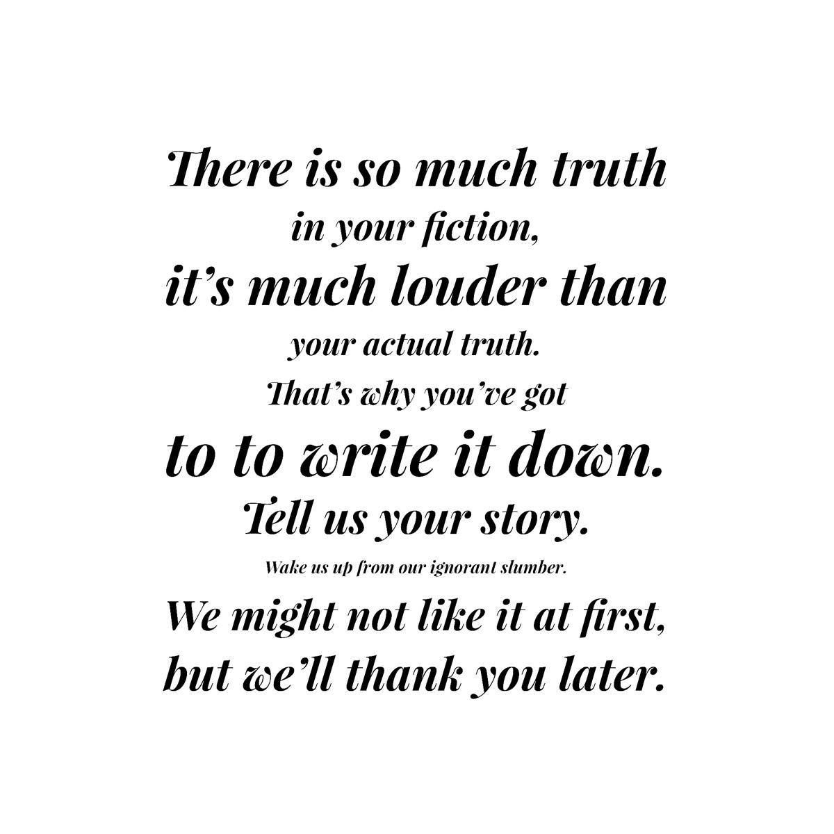 truth. FICTION. Write - kseniaanske | ello