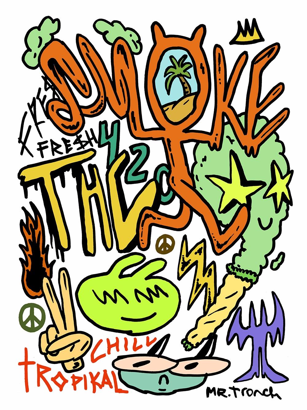 Tropikal Chill bru - smoke, weed - mrtronch   ello