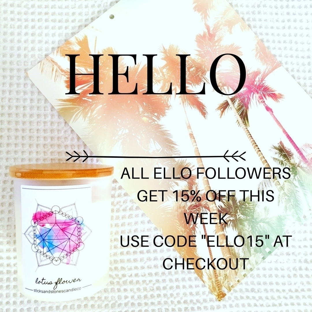 ELLO sale!! 15% ORDER WEEK code - sticksandstonescandleco | ello