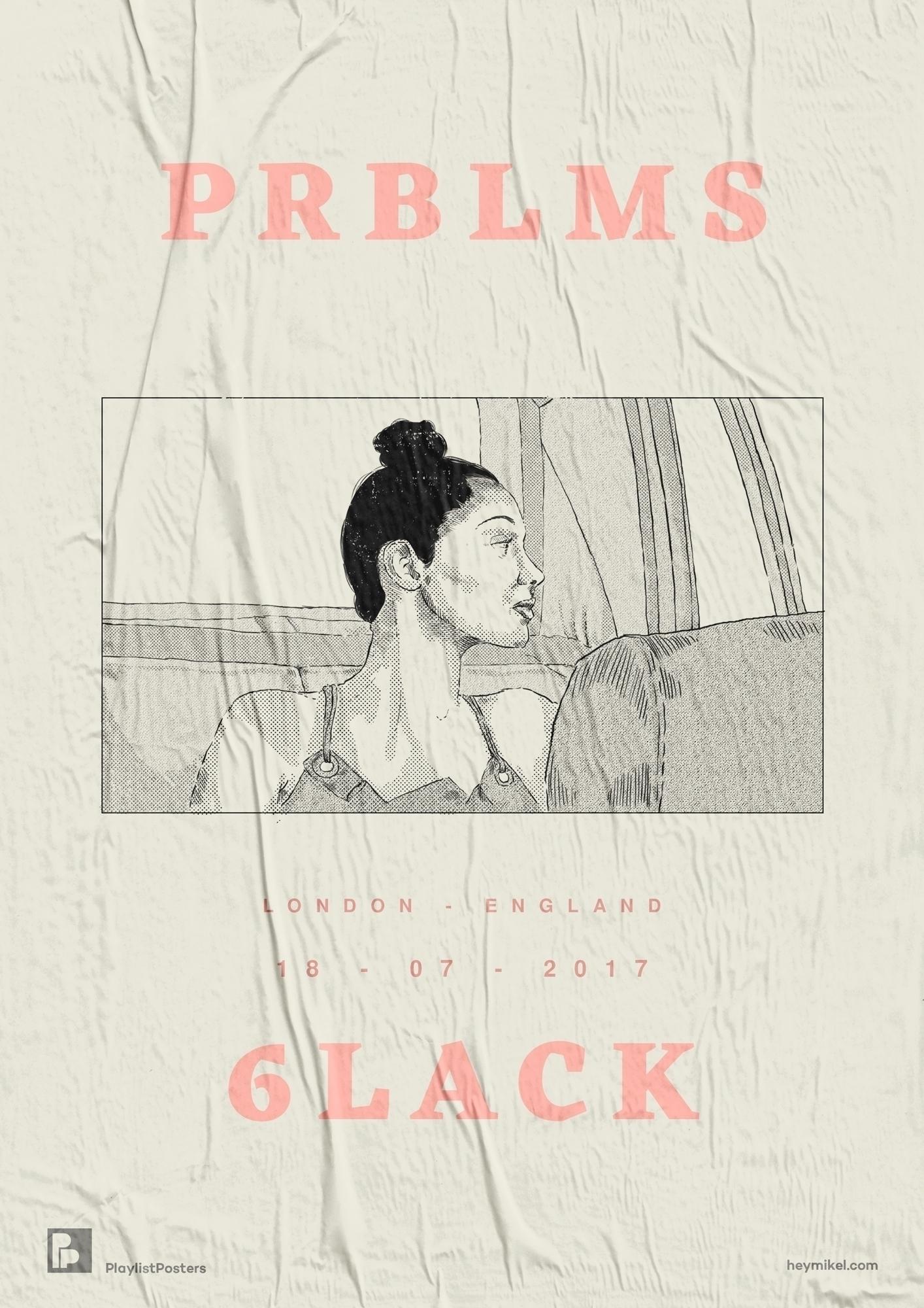 Playlist-posters // 6LACK - Prb - heymikel | ello