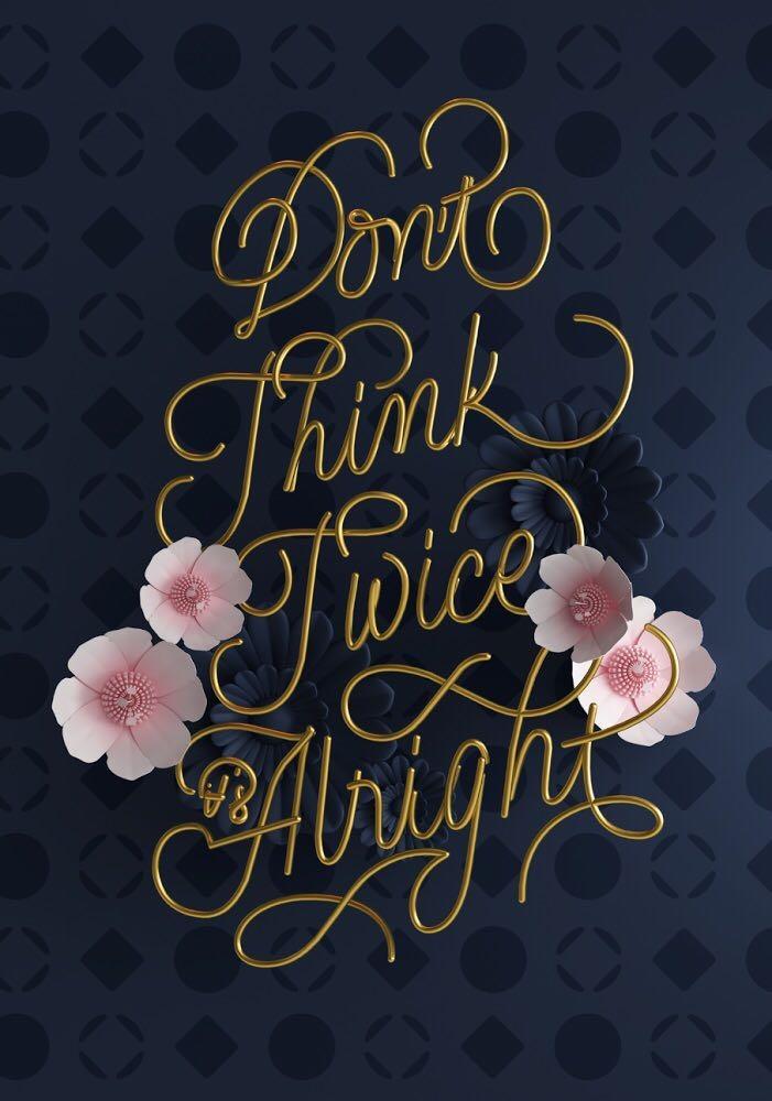 alright - 3d, quote, lettering, type - georginacanse | ello